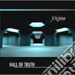 Hall of truth cd musicale di June X-in