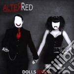 Dolls town cd musicale di Red Alter