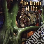 Whispering fields cd musicale di The Breath of life