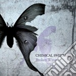 Chemical Sweet Kid - Broken Wings cd musicale di Chemical sweet kid