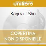 Kagrra - Shu cd musicale di KAGRRA