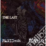 THE LAST                                  cd musicale di Channel Panic