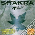 Shakra - Fall cd musicale di SHAKRA