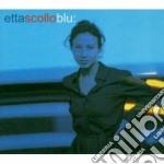 Blu dig. i cd musicale di Etta Scollo