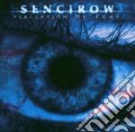 Senicrow - Perception Of Fear cd musicale di SENCIROW