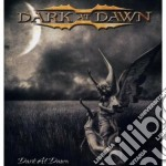 Dark At Dawn - Dark At Dawn cd musicale di DARK AT DAWN