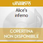Alice's inferno cd musicale