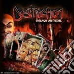 Destruction - Thrash Anthems cd musicale di DESTRUCTION