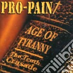 Pro-pain - Age Of Tyranny cd musicale di Pro-pain
