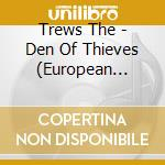 DEN OF THIEVES cd musicale di The Trews