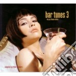 Bar Tunes Vol.3 cd musicale di Artisti Vari