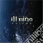 Ill Nino - Enigma cd musicale di Nino Ill