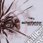 Schallfaktor - End Of Love cd musicale di SCHALLFAKTOR