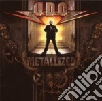 U.d.o. - Metallized cd musicale di U.D.O.
