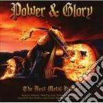 Power & Glory cd musicale di Artisti Vari