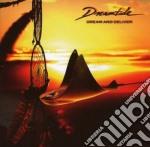 Dreamtime - Dream And Deliver cd musicale di DREAMTIDE