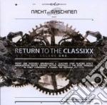 RETURN TO THE CLASSIXX VOL.1              cd musicale di Artisti Vari