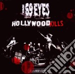 69 Eyes - Hollywood Kills cd musicale di Eyes 69