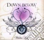 Down Below - Wildes Herz cd musicale di Below Down