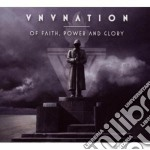 Vnv Nation - Of Faith, Power And Glory cd musicale di Nation Vnv