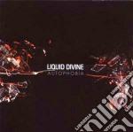 Liquid Divine - Autophobia cd musicale di Divine Liquid