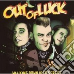Out Of Luck - Walking Down 10th Street cd musicale di OUT OF LUCK