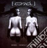 Grendel - Chemicals/circuitry cd musicale di GRENDEL