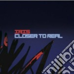 Iris - Closer To Real cd musicale di IRIS