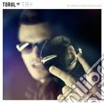 Torul - Try cd musicale di Torul