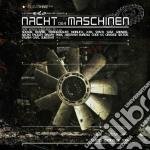Nacht der maschinen vol.3 cd musicale di Artisti Vari