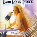 Strange angels cd musicale di Pearce mark david