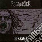 Ragnaroek - Eiskalt cd musicale di Ragnaroek