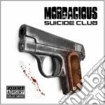 Mordacious - Suicide Club cd musicale di Mordacious