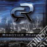 Corporate power cd musicale di Rejekto Robotiko
