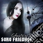 Ghosts of berlin cd musicale di Friedhof Soko