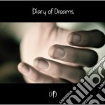 (IF)                                      cd musicale di DIARY OF DREAMS