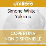 Yakiimo-dig. 09 cd musicale di Simone White