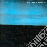 Eno / Moebius / Roedelius - After The Heat cd musicale di ENO MOEBIUS ROEDELIU