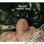 Something dirty cd musicale di FAUST