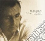 Roedelius - The Diary Of The Unforgotten cd musicale di ROEDELIUS