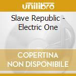 ELECTRIC ONE                              cd musicale di Republic Slave