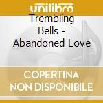 Trembling bells