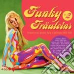 Funky frauleins vol.2 cd musicale di Artisti Vari
