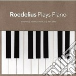 Roedelius - Plays Piano cd musicale di Roedelius