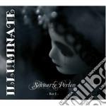 Schwarze perlen cd musicale di Illuminate