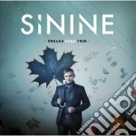 Dreams come true cd musicale di Sinine