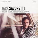Jack Savoretti - Sleep No More cd