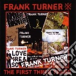 Turner,frank - First Three Years cd musicale di Frank Turner