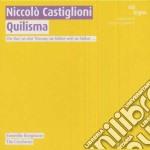 Quilisma cd musicale di Niccolo' Castiglioni