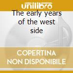 The early years of the west side cd musicale di Dre Dr.